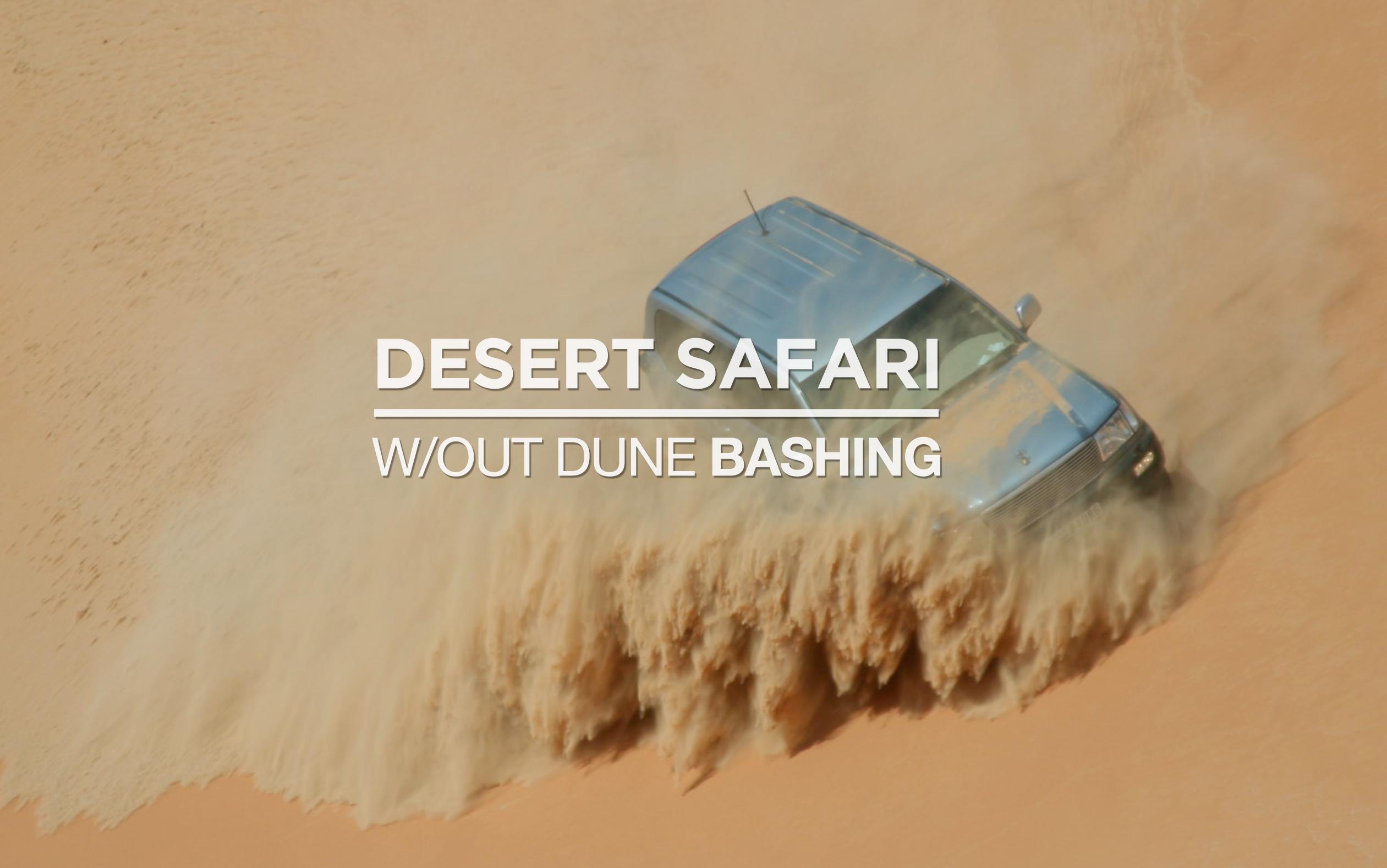 Dubai Desert Safari without Dune Bashing